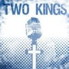 Download Two Kings Mp3