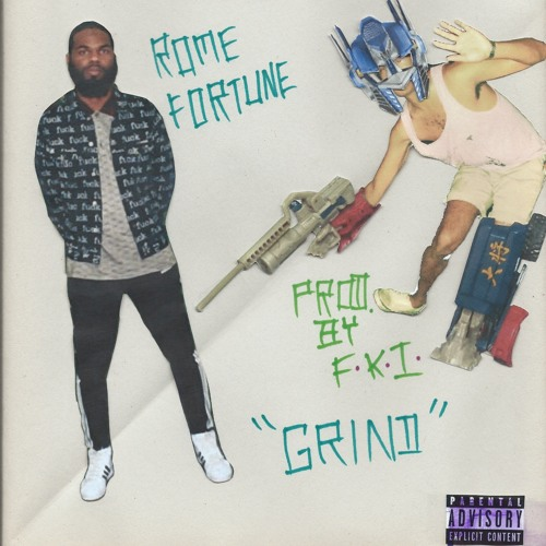 Rome Fortune - Grind (Produced by FKi)