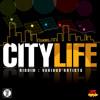 City Life Riddim mixed Discovery Kentaro【Dancehall Series】