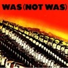 Was Not Was - Tell Me That I'm Dreaming (Sinan Mercenk's Edit)