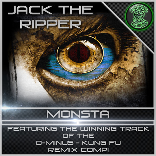 Jack The Ripper-Monsta // AVAILABLE NOW!