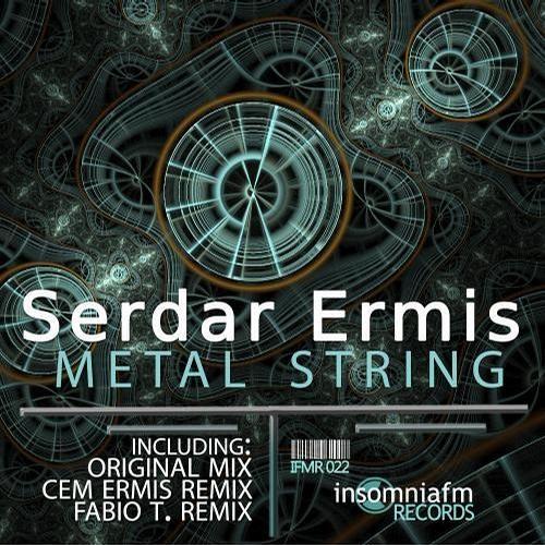 Serdar Ermis - Metal String (Original Mix) (free download)