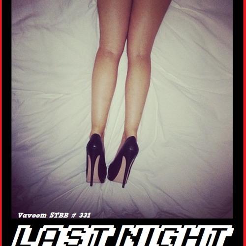 Vavoom - Last Night(STBB#331)