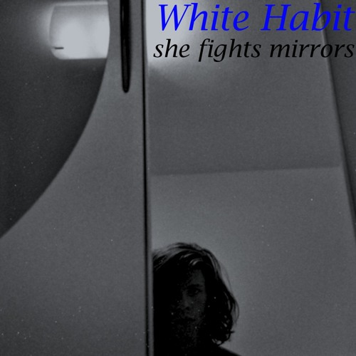 She Fights Mirrors