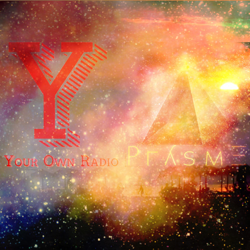 Your Own Radio x Prysme