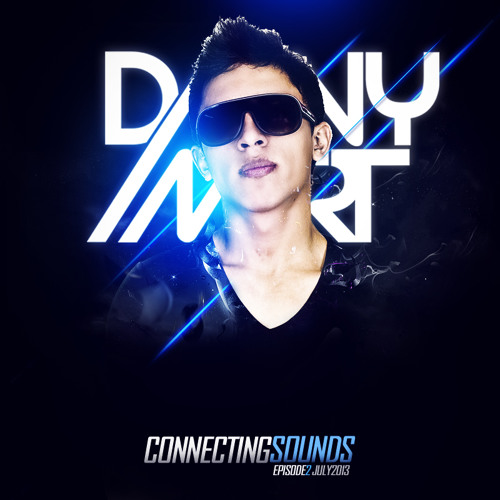 Danny Mart - Connecting Sounds (Episode 2, July 2013)