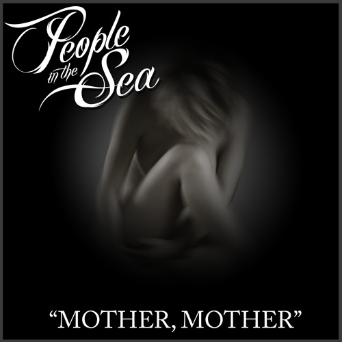 People In The Sea - Mother, Mother