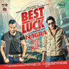 Goli Hik Vich - Best Of Luck - Gippy Grewal - Jazzy B