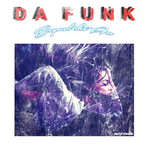 Da Funk-Beyond The Arc