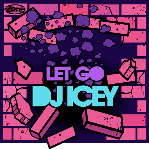 Let Go - DJ Icey