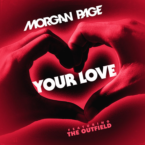 "Morgan Page feat The Outfield - ""Your Love"" (Teaser)"