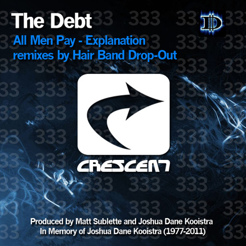 The Debt - All Men Pay (Hair Band Drop-Out remix)