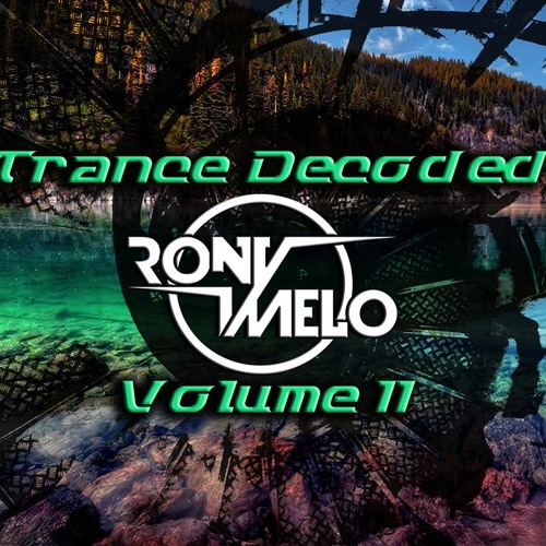 Rony Melo - Trance Decoded 011