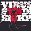 Virus Syndicate - Won't Give Up