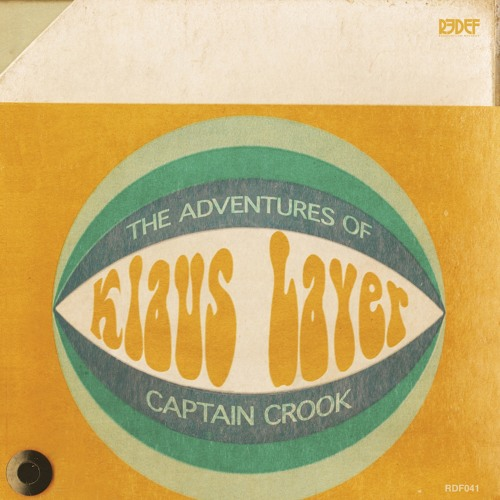 Slow Down by Klaus Layer (The Adventures of Captain Crook LP Out Now)