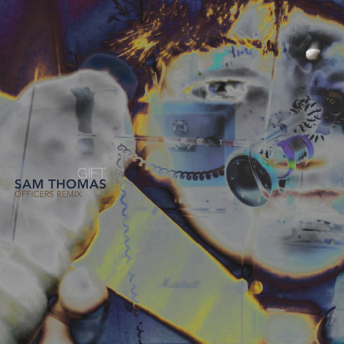 Sam Thomas - Gift (Officers Down Elevator Mix)