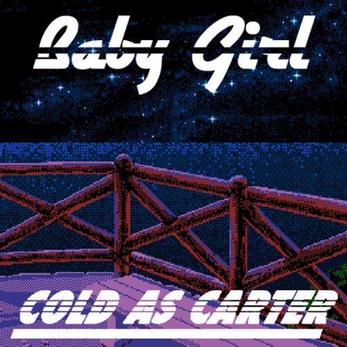 Baby Girl (Prod. Cold As Carter)