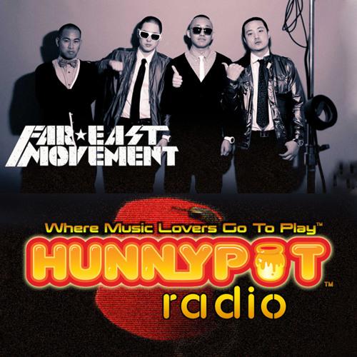 Far East Movement on Hunnypot Radio - Show 109