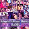 Malayalam Romantic Mashup Dj Vahi Mp3
