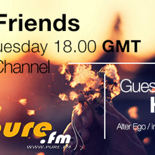 PHW & Friends 007 (Incl. Hanski Guest Mix) [9th of July 2013] on Pure FM