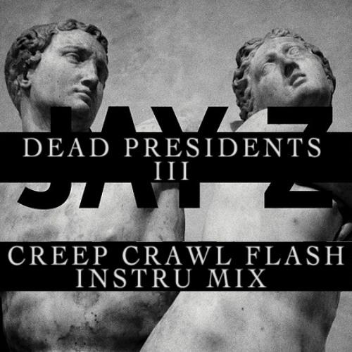 "Listen to jay-z's unreleased track ""dead presidents 3"" | the source."