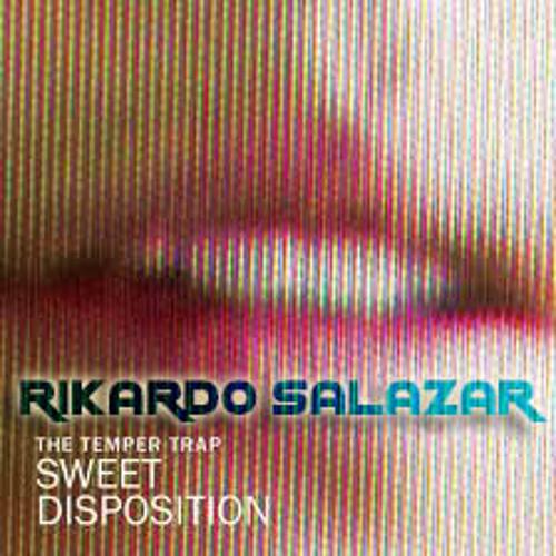 The Temper Trap - Sweet Disposition - Rikardo Salazar DEMO