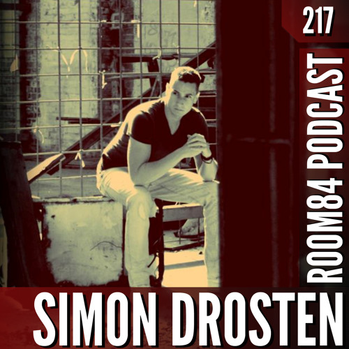 R84 PODCAST217: SIMON DROSTEN