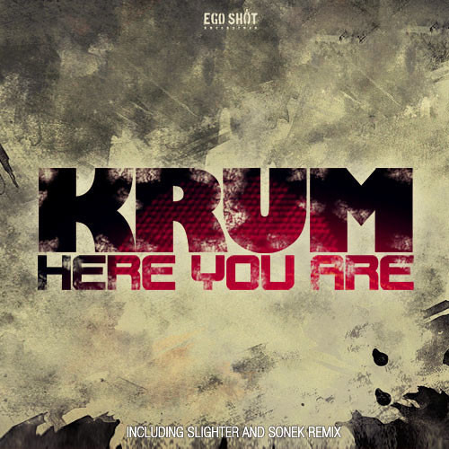 KRUM - Here You Are (SONEK Remix) [EGO SHOT RECORDINGS] Beatport Top 100 Breaks Tracks [OUT NOW!]