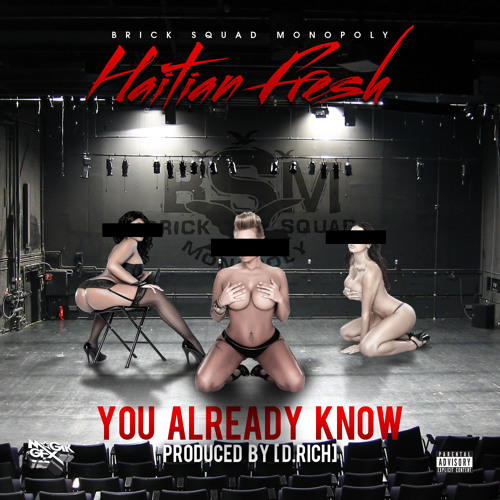 You Already Know(prod By D.Rich)