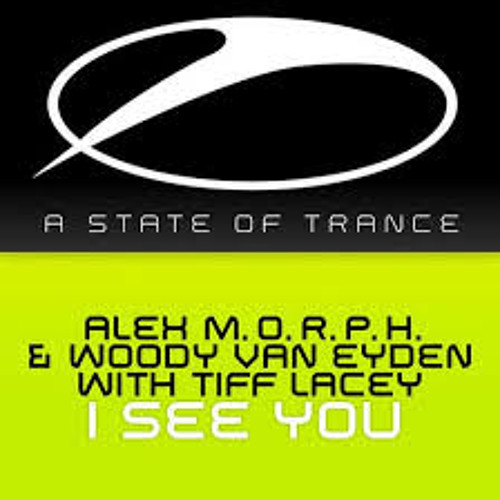 Alex M.O.R.P.H. & Woody van Eyden with Tiff Lacey - I See You (Matt Bukovski Remix)