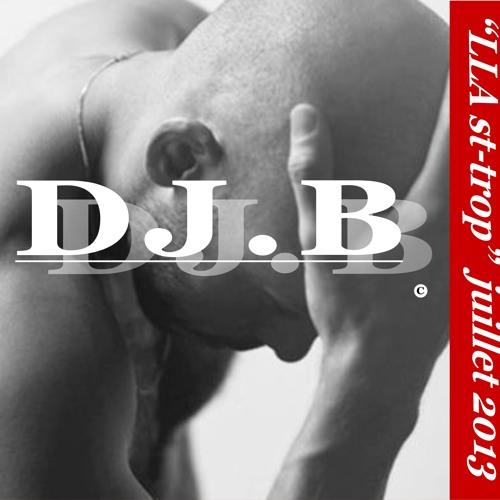 """DJ.B """"LLA st-trop""""  10.07.2013"""