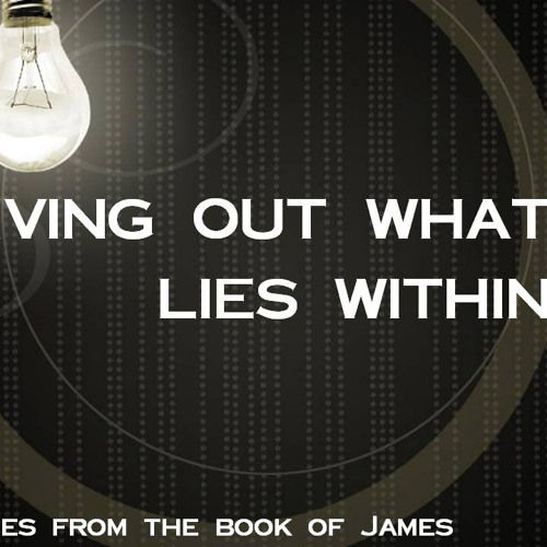 June 30, 2013 Living out what lies Within at Vineyard Church Kansas City