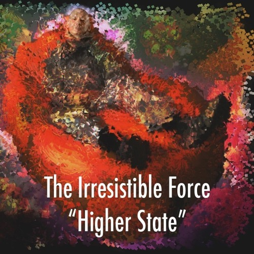 Irresistible Force - Higher State (techdef mix) [Remixed on #NinjaJamm 10-07-13] at The bus