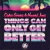 'Things Can Only Get Better' Cedric Gervais & Howard Jones (Jono Fernandez Remix)
