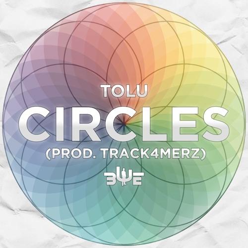 Tolu - Circles Prod by Track4merz