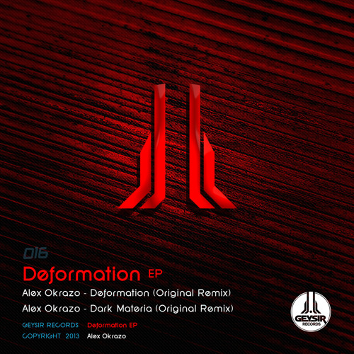 Alex Okrazo - Deformation Ep (Geysir016)