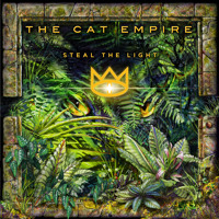 The Cat Empire Steal The Light Artwork