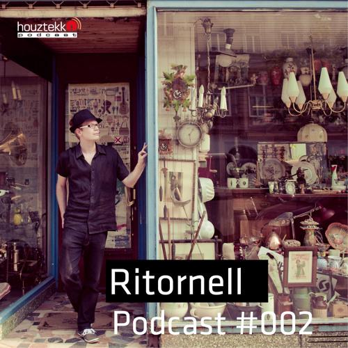 Ritornell - Houztekk Podcast #002