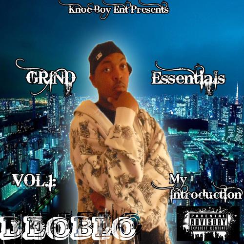 05 Deoblo - Grind
