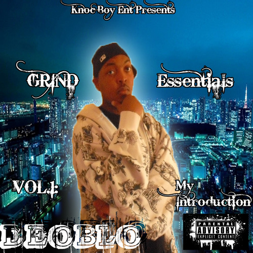 06 Deoblo - Till Early Mornin' (feat.Young Duce, E-Money & JBudd)