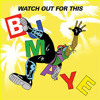 Watch Out For This-Major Lazer(Bumaye)
