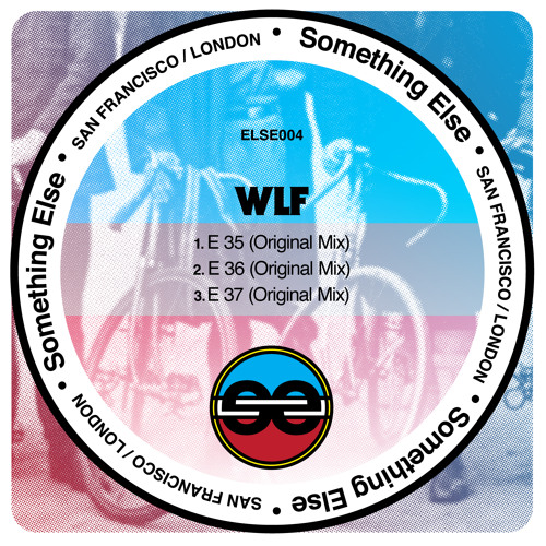 [ELSE004] WLF - E 36 (Warehouse Orgasm) (Original Mix) [SC Edit]