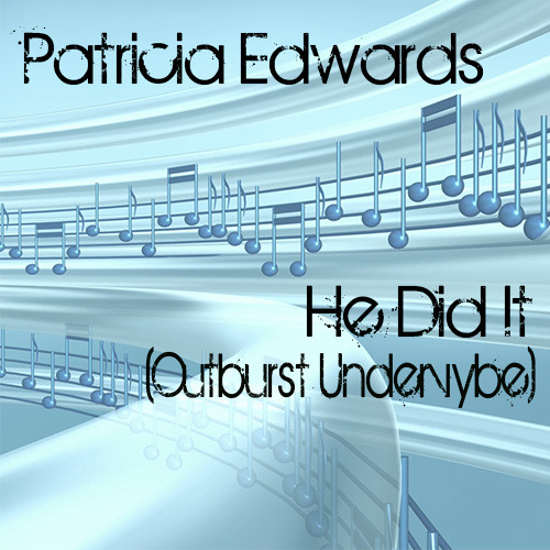 He Did It (Outburst Undervybe) [feat. Patricia Edwards]