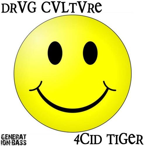 Generation Bass Presents Moombahton Volume 8 (Free series) : Drvg Cvltvre - 4C1D TIGER