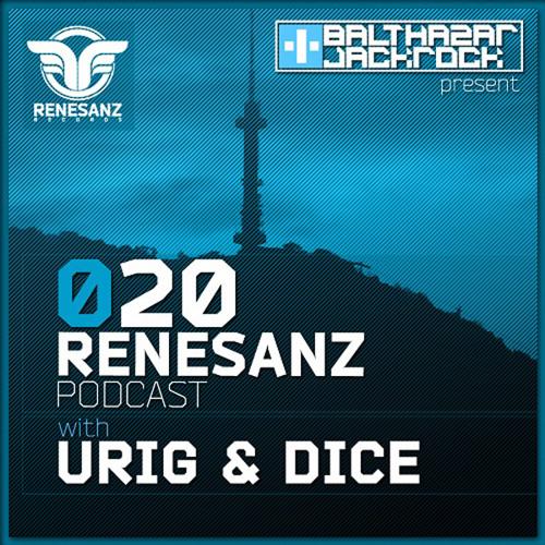 Renesanz Podcast 020 with Urig & Dice