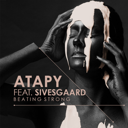 Atapy feat. Sivesgaard - Beating Strong (Slow Coloring Mix)