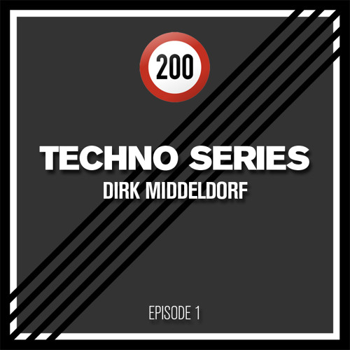 200 Techno Series: Episode 1 - Dirk Middeldorf (200 Records)