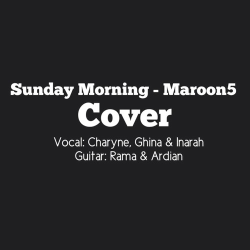 Sunday Morning - Maroon5 (Cover)