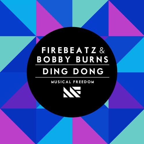 Firebeatz & Bobby Burns - Ding Dong (Original Mix)
