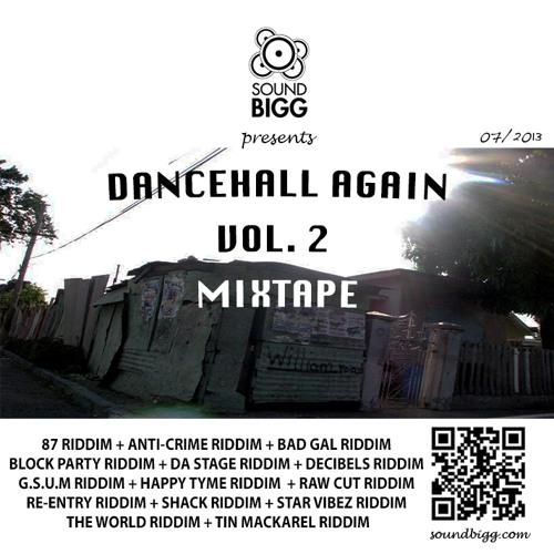 DANCEHALL AGAIN VOL.2 MIXTAPE (X-RATED) (JULY 2013)